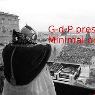 G d P presents Minimal on the Mix