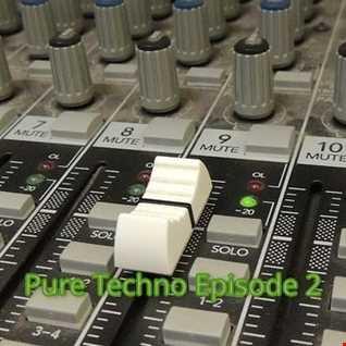 Pure Techno Episode 2
