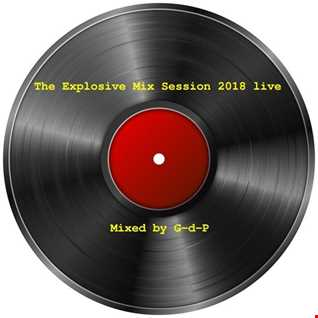 The Explosive Mix Session 2018 Live