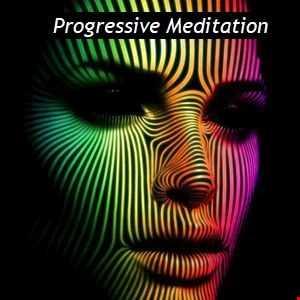 Progressive Meditation