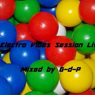 Electro Vibes Session Live