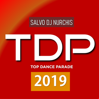 TOP DANCE PARADE THE BEST OF 2019