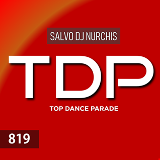 TOP DANCE PARADE Venerdì 19 Luglio 2019