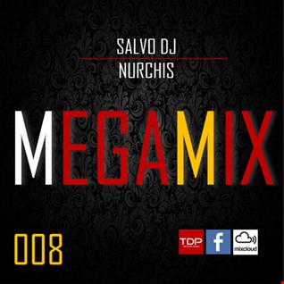 MEGAMIX-008 Sabato 8 Dicembre 2018