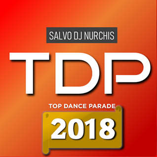 TOP DANCE PARADE THE BEST OF 2018