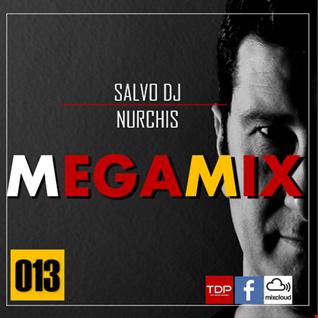 MEGAMIX-13 Sabato 23 Febbraio 2019