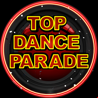 TOP DANCE PARADE VENERDI' 25 AGOSTO 2017