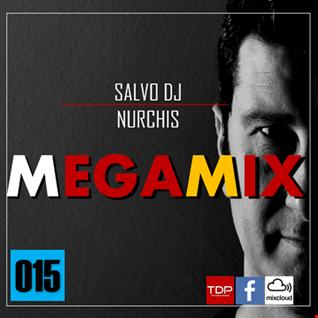 MEGAMIX-15 Sabato 9 Marzo 2019