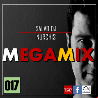 MEGAMIX #17-Sabato 9 Novembre 2019