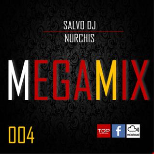 MEGAMIX-004 Sabato 10 Novembre 2018