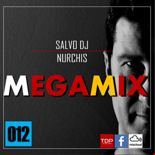 MEGAMIX-012 Sabato 2 Febbraio 2019