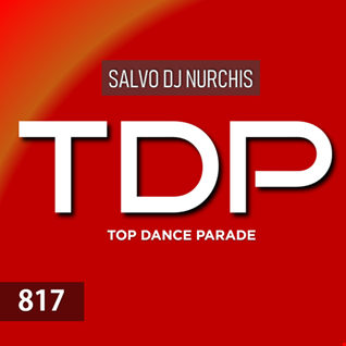TOP DANCE PARADE Venerdì 5 Luglio 2019
