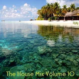 DjBj - The House Mix Volume 10