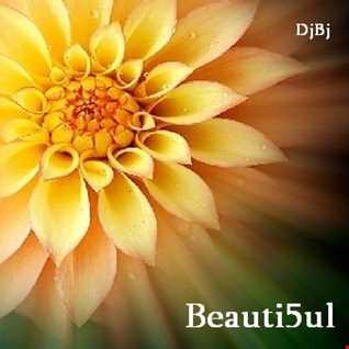 DjBj - Beauti5ul