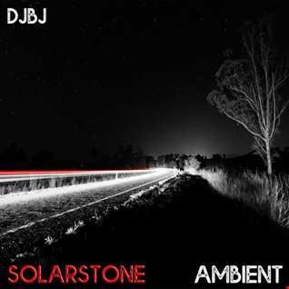 DJBJ - SOLARSTONE AMBIENT