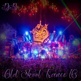 DjBj - Old Skool Trance 16