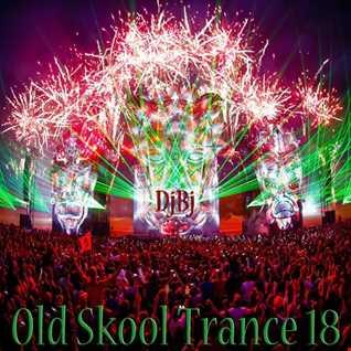 DjBj - Old Skool Trance 18