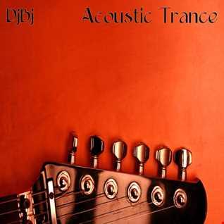 DjBj - Acoustic Trance