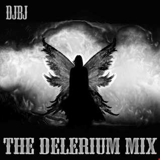 DjBj - The Delerium Mix