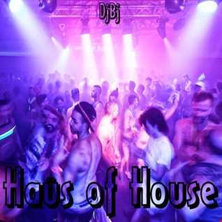 DjBj - Haüs of House