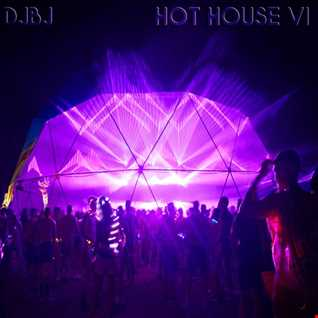 DjBj - Hot House VI