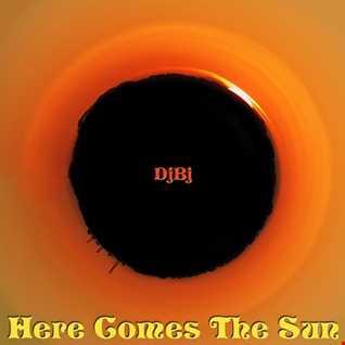 DjBj - Here Comes The Sun