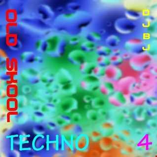 DjBj - Old Skool TECHNO 4