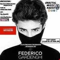 ELECTRONIC SESSIONS THIRD SEASON - FEDERICO GARDENGHI (TUESDAY 06/03/18)