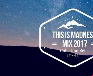 This Is Madness  Mix 2017