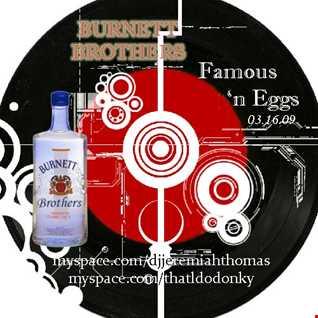 Burnett Brothers  -  Famous n Eggs