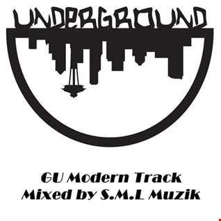 GU Modern Track Mixed by S.M.L Muzik