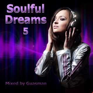 Soulful Dreams 5