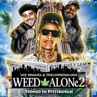 Wiz Khalifa - Weed Alone 2 (Stoned in Pittsburgh)