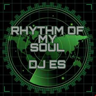 DJ ES   RHYTHM OF MY SOUL