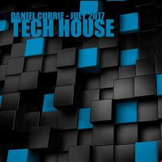 372) Daniel Currie (July'17) Tech House