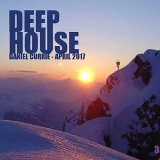 365) Daniel Currie (April'17) Deep House