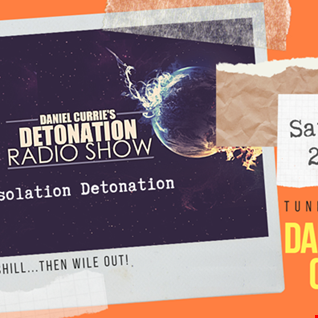 Daniel Currie's Detonation Radio Live Stream - 11.04.2020