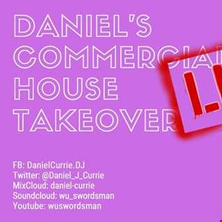 392) Daniel Currie's Commercial House Takeover 23.03.20