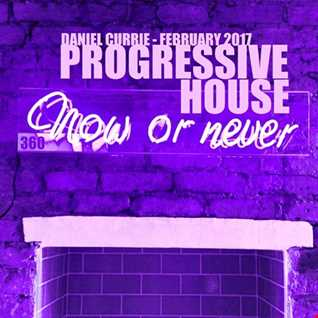 360) Daniel Currie (Feb'17) Progressive House