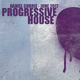 369) Daniel Currie (June'17) Progressive House