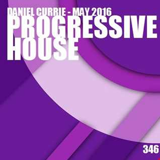 346) Daniel Currie (May'16) Progressive House