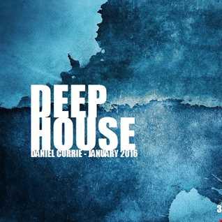 335) Daniel Currie (Jan'16) Deep House