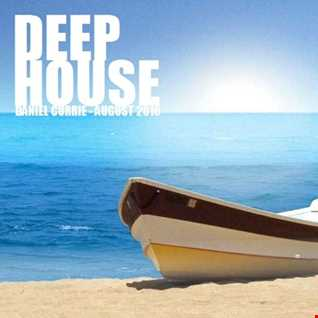 351) Daniel Currie (Aug'16) Deep House