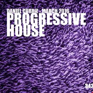 342) Daniel Currie (March'16) Progressive House