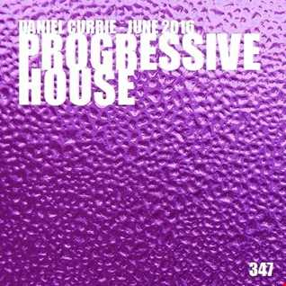 347) Daniel Currie (June'16) Progressive House