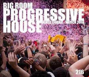 216) Dan C (March'13) BIG ROOM Progressive House