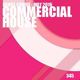 345) Daniel Currie (May'16) Commercial House