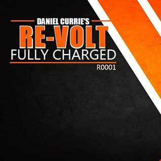 R0001) Daniel Curries RE VOLT Radio Show   Episode 0001