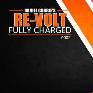 R0002) Daniel Curries RE VOLT Radio Show   Episode R0002