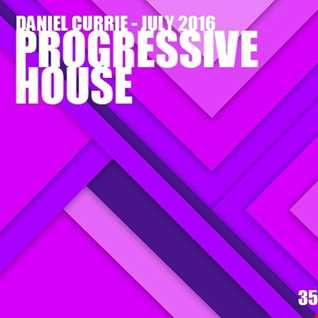 350) Daniel Currie (July'16) Progressive House